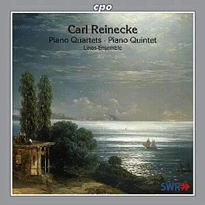 Reinecke: Piano Quartets & Piano Quintet