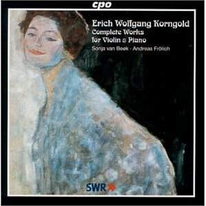 Korngold: Complete Works for Violin and Piano