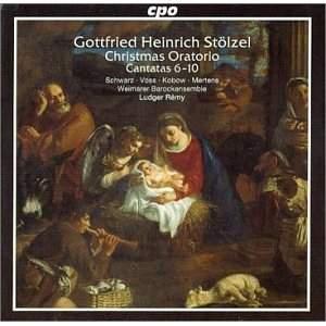 Gottfried Heinrich Stölzel: Christmas Oratorio