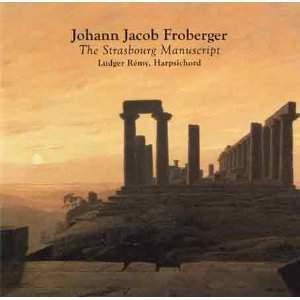 Froberger: The Strasbourg Manuscript