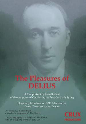 The Pleasures of Delius