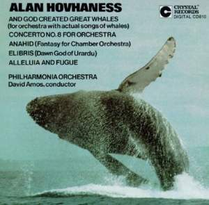 Hovhaness: 'And God Created Great Whales' & other orchestral works