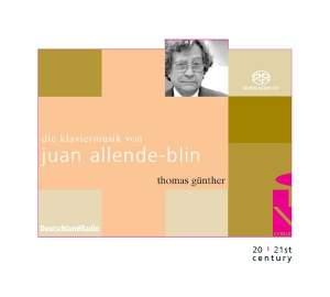 The Piano Music of Juan Allende-Blin