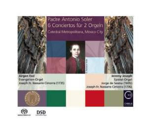 Padre Antonio Soler: 6 Conciertos for 2 Organs