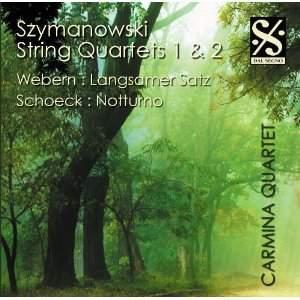 Szymanowski: String Quartets Nos. 1 & 2