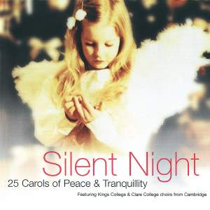 Silent Night - 25 Carols of Peace & Tranquility