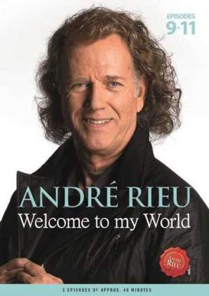 André Rieu: Welcome To My World Part 3