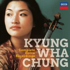 Kyung Wha Chung: The Complete Decca Recordings