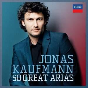 Jonas Kaufmann: Fifty Great Arias