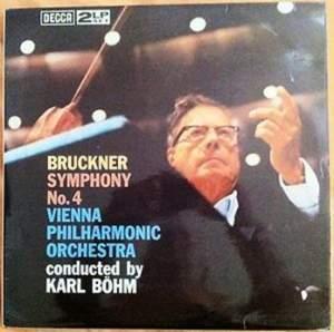 Bruckner: Symphony No. 4 - Vinyl Edition