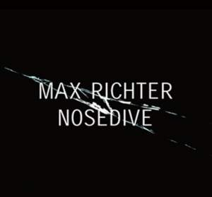 Richter, Max: Nose Dive (OST)