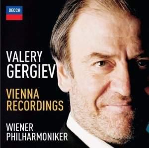 Valery Gergiev: Vienna Recordings