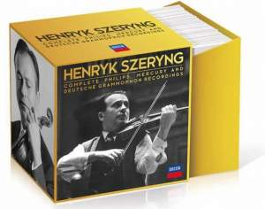 Henryk Szeryng: Complete Philips, Mercury and Deutsche Grammophon Recordings