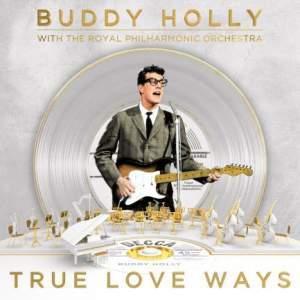 True Love Ways - Vinyl Edition