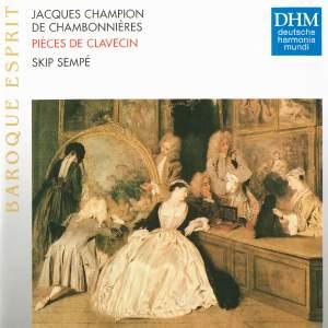 Jacques Champion de Chambonnières: Pièces de clavecin