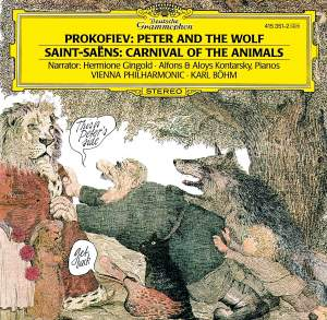Prokofiev: Peter and the Wolf & Saint-Saëns: Carnival of the Animals