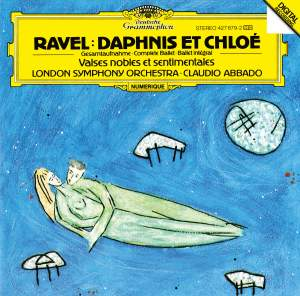 Ravel: Daphnis et Chloe & Valses nobles et sentimentales