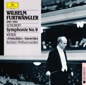 Schubert: Symphony No. 9 & Weber: Der Freischütz Overture