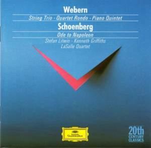 Schoenberg: Ode to Napoleon & Webern: Piano Quintet & String Trio