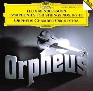 Mendelssohn: String Symphonies Nos. 8 - 10