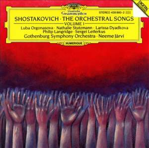 Shostakovich: Orchestral Songs Vol. 1