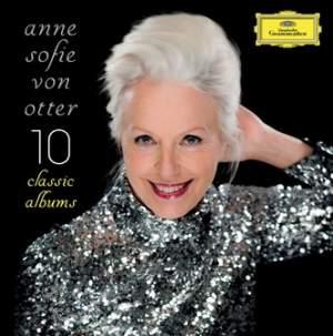 Anne Sofie von Otter: 10 Classic Albums