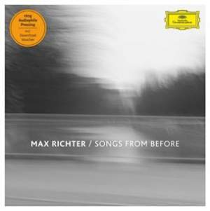 Richter, Max: Songs From Before