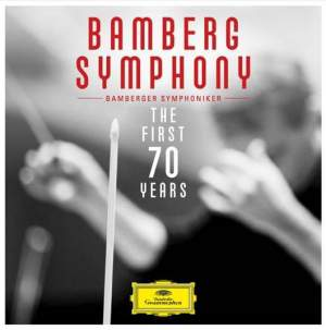 Bamberg Symphony Orchestra: The First 70 Years