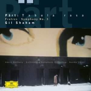 Pärt: Fratres, Tabula Rasa & Symphony No. 3 - Vinyl Edition