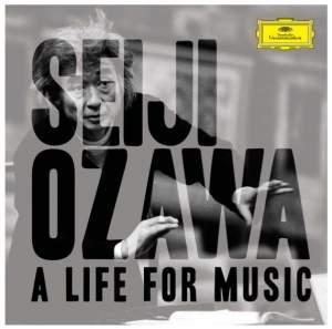 Seiji Ozawa: A Life for Music