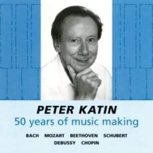 Peter Katin: 50 Years of Music Making