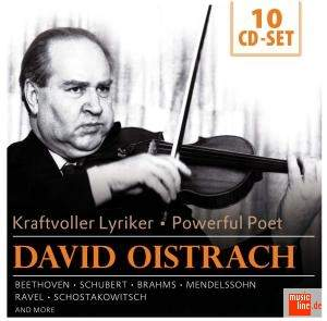 David Oistrakh: Powerful Poet