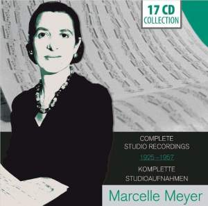 Marcelle Meyer: Complete Studio Recordings 1925-57