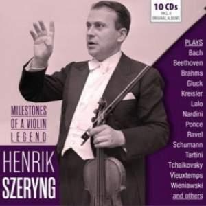 Henrik Szeryng - Milestones of a Legend