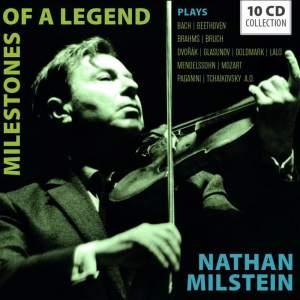 Nathan Milstein: Milestones of a Legend