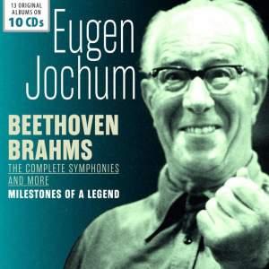 Eugen Jochum: Beethoven & Brahms Symphonies