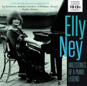 Elly Ney - Milestones of a Legend