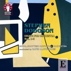 Stephen Dodgson - Essays for Orchestra