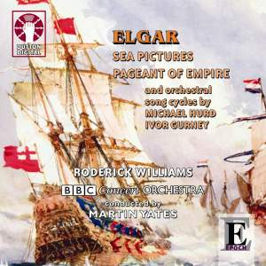 Elgar - Sea Pictures & Pageant of Empire
