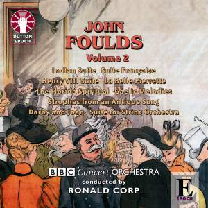 John Foulds: Orchestral Music Vol. 2 Product Image