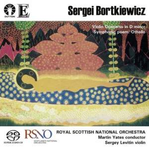 Sergei Bortkiewicz: Violin Concerto & Othello tone poem Product Image
