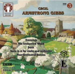 Cecil Armstrong Gibbs: Suite in A for Violin and Orchestra