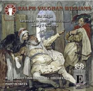 Vaughan Williams: Fat Knight, Serenade to Music & Henry V Overture