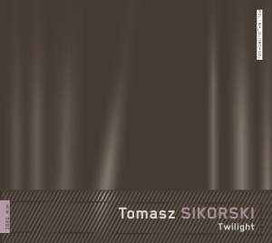 Tomasz Sikorski: Twilight