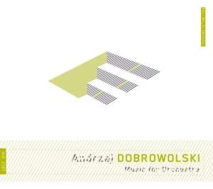 Dobrowolski: Music for Orchestra Product Image