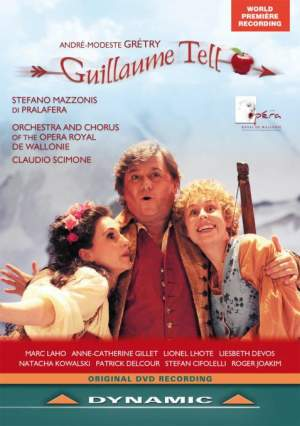 Gretry: Guillaume Tell
