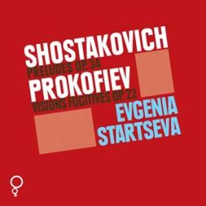 Shostakovich & Prokofiev: Preludes & Visions Fugitives