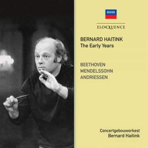 Bernard Haitink - The Early Years