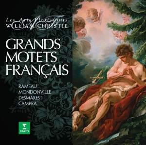 Les Grands Motets Francais - Campra, Desmarets, Mondonville, Rameau