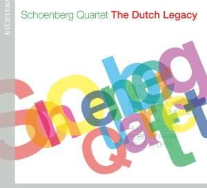 Schoenberg Quartet - The Dutch Legacy